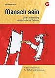Mensch sein: Udo Lindenberg malt die 10 Gebote: Arbeitsmaterialien für Schule und Gemeinde
