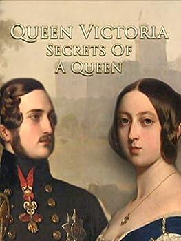 Queen Victoria  Secrets of a Queen