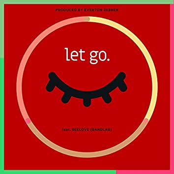Let go (feat. Beelove)
