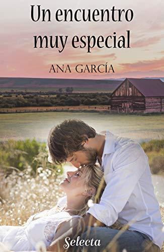 Un encuentro muy especial de Ana García