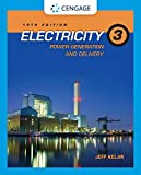 Electricity 3: Power Generation and Delivery...