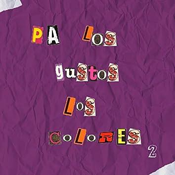 Pa Los Gustos Los Colores 2