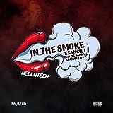 IN the Smoke (feat. AdamBeen & YC Banga) [Explicit]