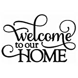 Welcome to Our Home Vinyl Wall Art Sticker/Decal Home Door Decoration Quote