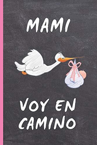 MAMI, VOY EN CAMINO: CUADERNO 6