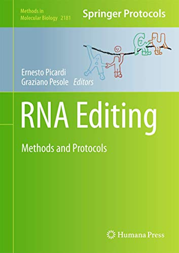 RNA Editing: Methods and Protocols (Methods in Molecular Biology (2181), Band 2181)