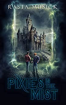 Pixies in the Mist by [Rasta Musick]