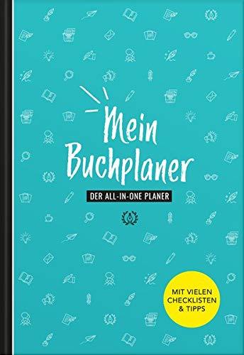 Autorenplaner | Buch schreiben und veröffentlichen | Handbuch für Autoren & Schriftsteller | Buch schreiben lernen | mit vielen Tipps & Checklisten | für Anfänger geeignet: Der All-in-one Planer