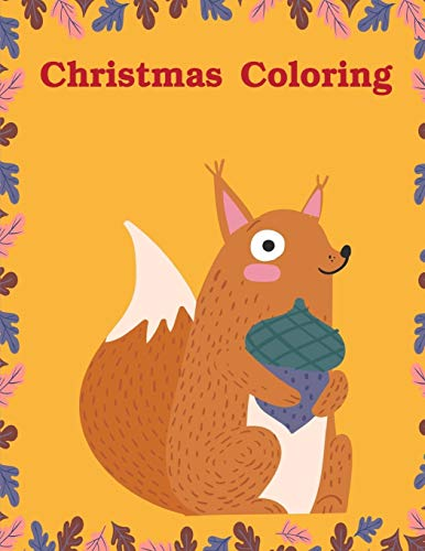 Christmas Coloring: christmas coloring book adult for relaxation (Animal Time, Band 9)