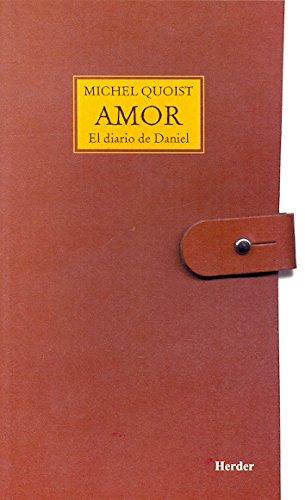 Amor: Diario de Daniel (Spanish Edition)