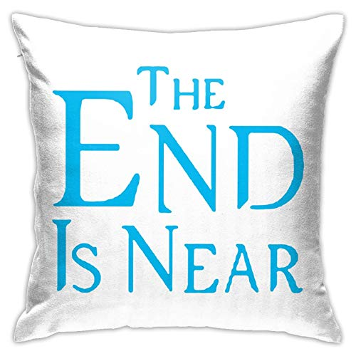 PEARL ANTINO The End is Near Modern Decorative Square Pillowcase Cushion Throw Pillow for Sofa Bedroom car Home Decoration
