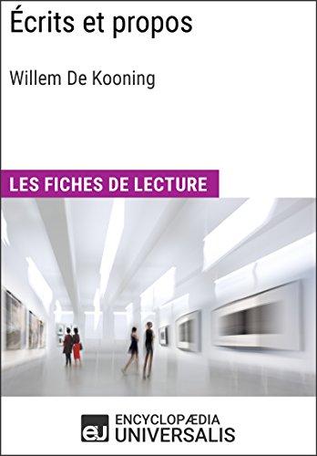 Écrits et propos de Willem De Kooning: Les Fiches de lecture d