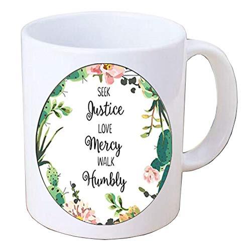 TAP189 - Taza de café con cita humilde, texto en inglés 'Seek Justice,Love Mercy,Walk Humbly Cite, taza de café, versículo de la Biblia, joyería de fe inspiradora regalos para mujeres y hombres,