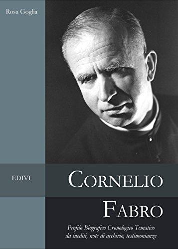 Cornelio Fabro: Profilo Biografico Cronologico Tematico