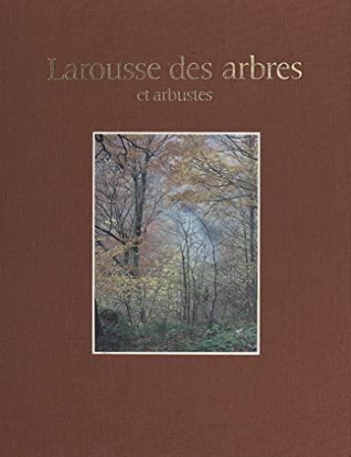 Larousse des arbres, des arbustes et des arbrisseaux de l'Europe occidentale