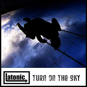 Turn on the Sky