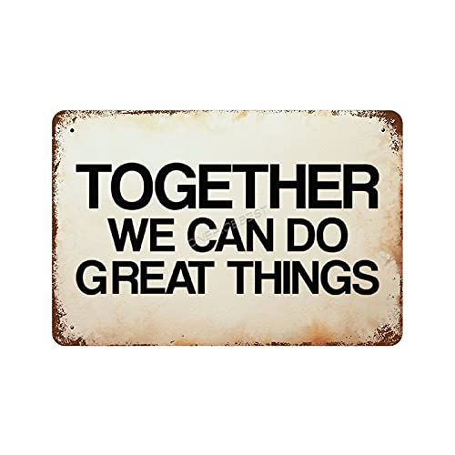 Pealrich Tin Signs Man Cave Metal Room Sign Aluminum Sign Together We Can Do Great Things Vintage Poster Plaques Modern Wall Art Decoration Gifts - 20x30