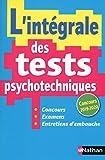 L'intégrale des tests psychotechniques - 2019/2020