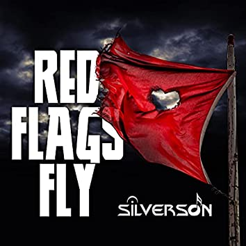 Red Flags Fly