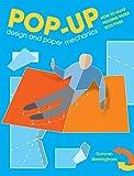 Birmingham, D: Pop-Up Design and Paper Mechanics
