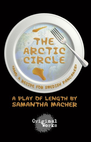 The Arctic Circle (and a recipe for Swedish pancakes) (English Edition)