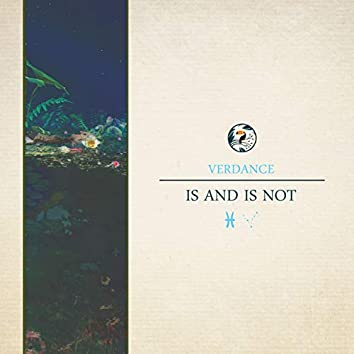 Is and Is Not