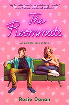 The Roommate (The Shameless Series Book 1) by [Rosie Danan]