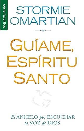 Guíame, Espíritu Santo // Lead Me, Holy Spirit (Spanish Edition)