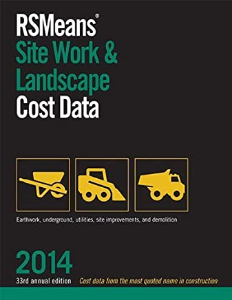 RSMeans Site Work & Landscape Cost Data 2014 (Means Site Work and Landscape Cost Data) by RSMeans Engineering Department (2013) Paperback
