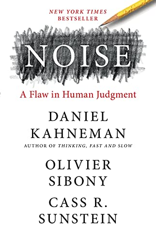 Real Estate Investing Books! -  Noise: A Flaw in Human Judgment
