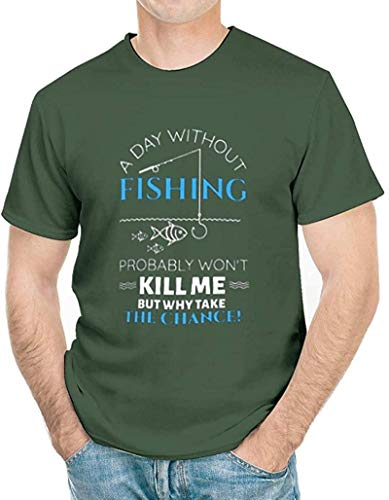 A Day Without Fishing Probably Won'T Kill Me T-Shirt, Novelty Funny Fishing Shirts for Men