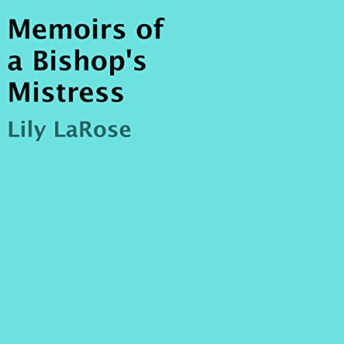 Memoirs of a Bishop's Mistress audiobook cover art