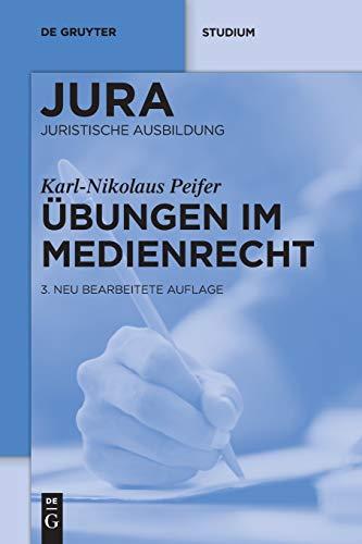 Übungen im Medienrecht (De Gruyter Studium)