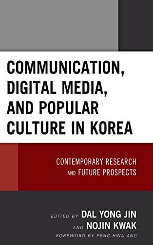 Communication, Digital Media, and Popular Culture in Korea: Contemporary Research and Future Prospects (English Edition)
