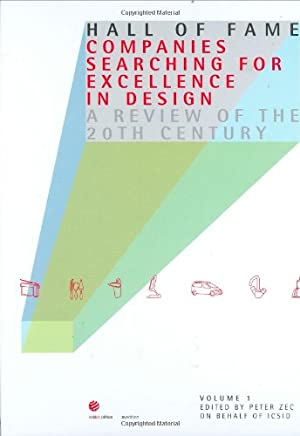 Hall of Fame: Companies Searching for Excellence in Design: A Review on the 20th Century