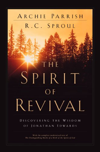 Image of The Spirit of Revival: Discovering the Wisdom of Jonathan Edwards