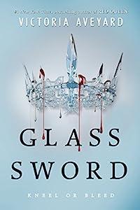 Glass Sword (Red Queen Book 2)