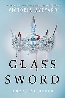 Glass Sword (Red Queen Book 2) (English Edition) par [Victoria Aveyard]