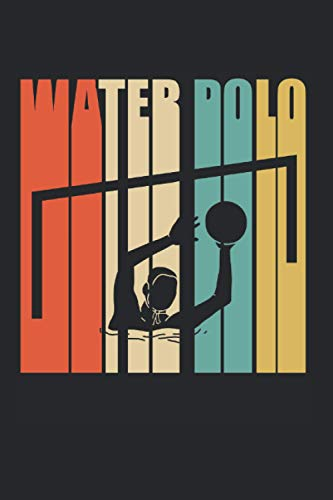 Waterpolo Player Retro Vintage Water Polo Players Coach Gift: 6x9 Notebook