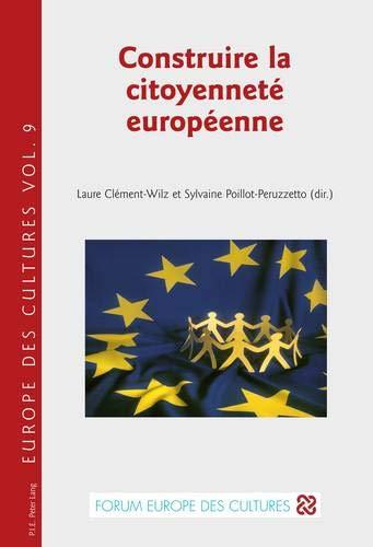 Construire La Citoyennete Europeenne