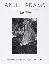 The Print (Ansel Adams Photography) by Ansel Adams (1995-06-01)