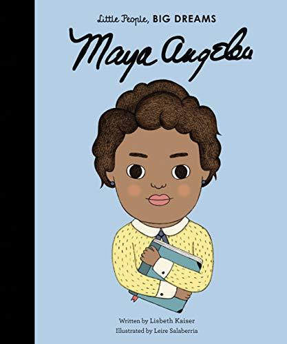 Maya Angelou (Little People, BIG DREAMS Book 4) (English Edition)