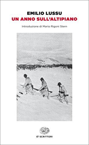 Un anno sull'Altipiano (Einaudi tascabili. Scrittori)