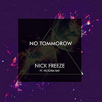 No Tommorow (feat. Victoria Ray)
