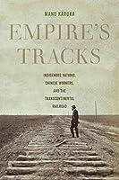 Empire's Tracks (American Crossroads)