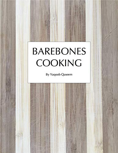 Barebones Cooking (English Edition)