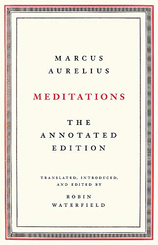 Meditations: The Annotated Edition