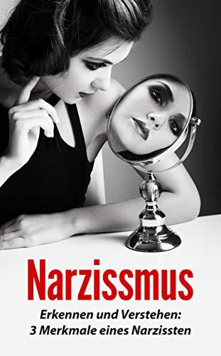 10 narzissten merkmale erkennen Narzisstische Eltern