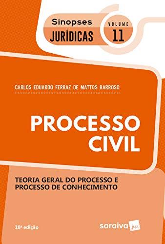 Sinopses - Processo Civil - Teoria Geral Do Processo - Volume 11 - 18ª Edição 2020
