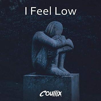 I Feel Low (feat. Putrid Snow)